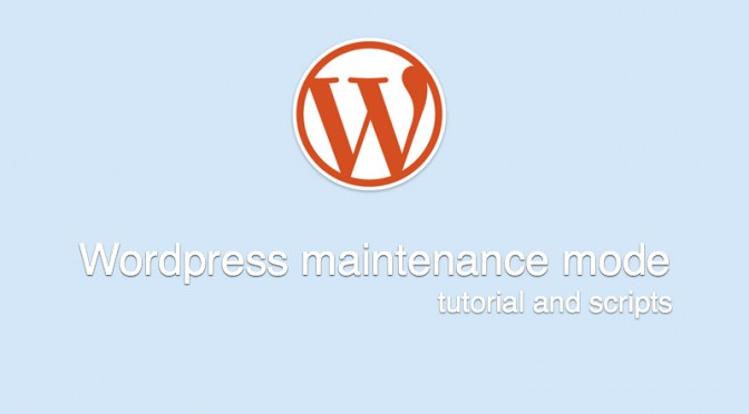 Tutorial for custom maintenance mode in WordPress